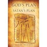 God's Plan – Satan's Plan